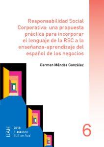 Responsabilidad Social Corporativa: una propuesta práctica para incorporar el lenguaje de la RSC a la enseñanza-aprendizaje del español de los negocios