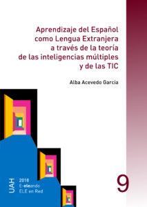 Aprendizaje del Español como Lengua Extranjera a través de la teoría de las inteligencias múltiples y de las TIC