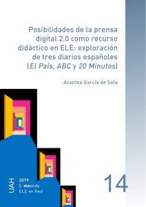 Posibilidades de la prensa digital 2.0 como recurso didáctico en ELE: exploración de tres diarios españoles (El País, ABC y 20 Minutos)